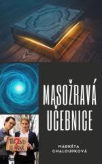 Markéta Chaloupková: Masožravá učebnice. Klikněte pro více informací.