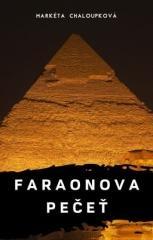 Markéta Chaloupková: Faraonova pečeť. Klikněte pro více informací.