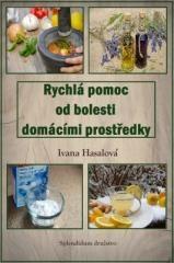 Ivana Hasalová: Rychlá pomoc od bolesti domácími prostředky. Klikněte pro více informací.