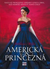 Katharine McGeeová: Americká princezná. Klikněte pro více informací.