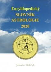Jaroslav Holeček: Encyklopedický slovník astrologie 2020. Klikněte pro více informací.