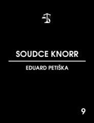 Eduard Petiška: Soudce Knorr. Klikněte pro více informací.