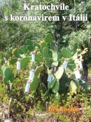 Jiří Kostúr: Kratochvíle s koronavirem v Itálii. Klikněte pro více informací.