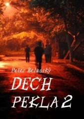 Peter Belanský: Dech pekla. Klikněte pro více informací.