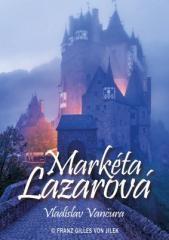 Vladislav Vančura: Markéta Lazarová. Klikněte pro více informací.