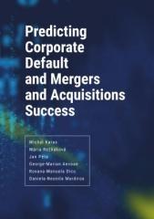 a kolektiv, Michal Karas: Predicting Corporate Default and Mergers and Acquisitions Success. Klikněte pro více informací.