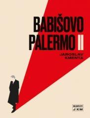 Jaroslav Kmenta: Babišovo Palermo II. Klikněte pro více informací.