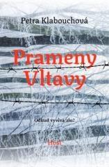 Petra Klabouchová: Prameny Vltavy. Klikněte pro více informací.