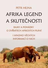 Petr Hejna: Afrika legend a skutečnosti. Klikněte pro více informací.