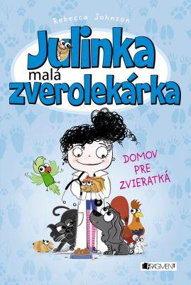 Julinka – malá zverolekárka 1 – Domov pr
